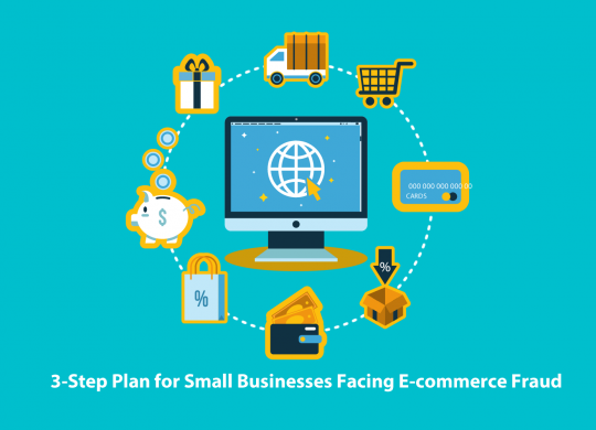 3-Step Plan for Small Businesses Facing E-commerce Fraud
