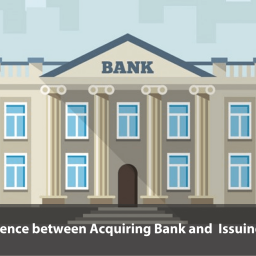 Difference between 'Acquiring Bank' and 'Issuing Bank