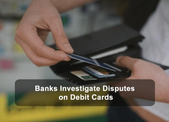 Banks-Investigate-Disputes