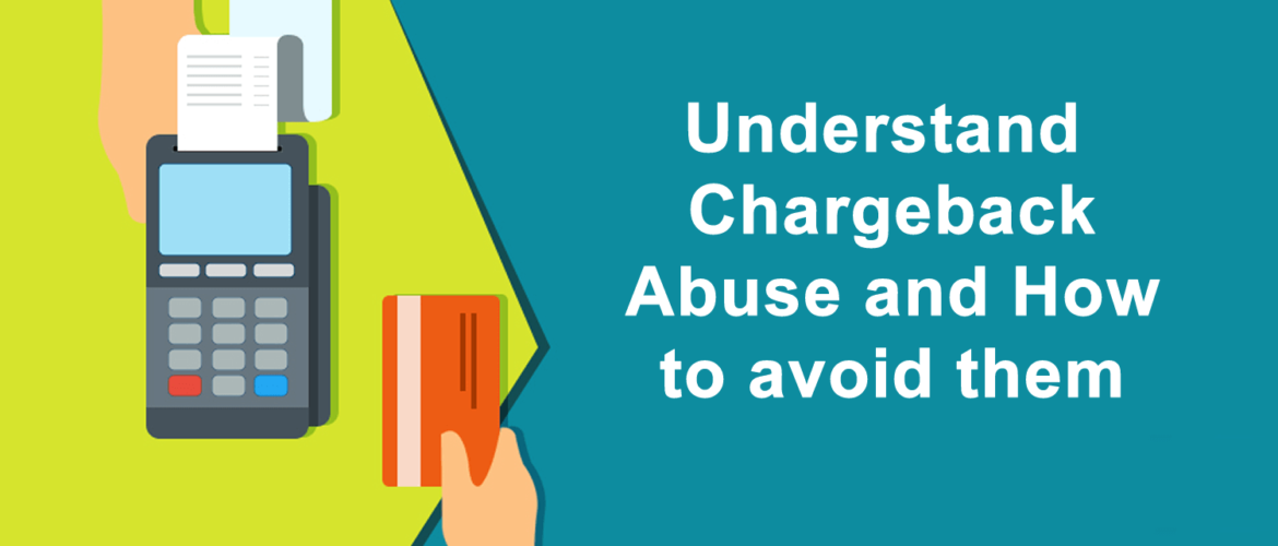 Understand-Chargeback-Abuse-and-How