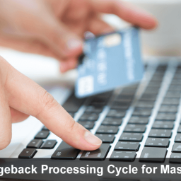 Understand the Chargeback Processing Cycle for MasterCard Transactions