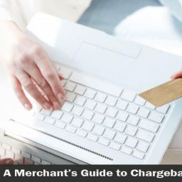 A Merchant's Guide to Chargeback